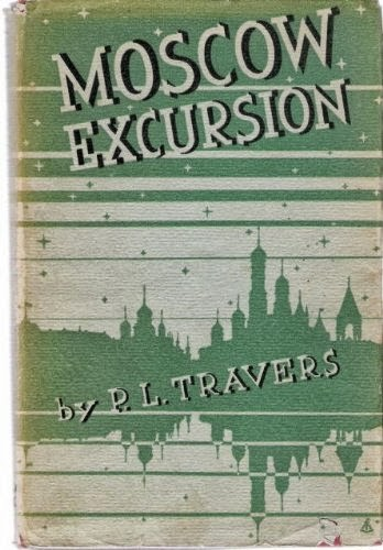 Travers, P. L. - Moscow Excursion cover.jpg